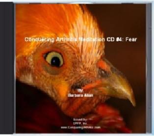 Conquering Arthritis Meditation CD #4 - meditations for releasing fear